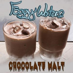 Chocolate Malt by Foggy Waters