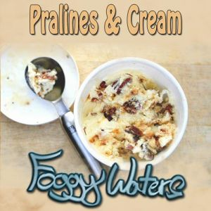 Pralines & Cream by Foggy Waters
