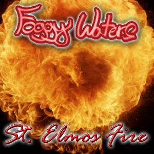 St. Elmo's Fire by Foggy Waters